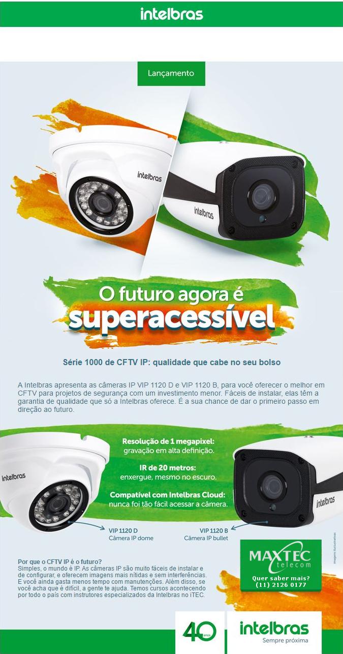 Câmera IP VIP 1120 D e VIP 1120 B Intelbras